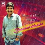 Mass & Class Hits of Bhaskarabhatla songs