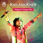 Kailash Kher - Magical Telugu Hits songs