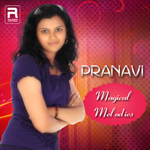Pranavi - Magical Melodies songs
