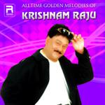 Alltime Golden Melodies Of Krishnam Raju songs