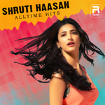 Shruti Hassan - All Time Hits songs