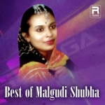 Best of Malgudi Shubha songs