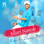 Allari Naresh - Remix & Dancing Hits songs