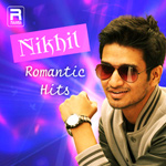 Nikhil Romantic Hits songs