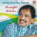 Beautiful Melodies - Vamsy Directory Special songs