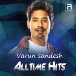 Varun Sandesh Alltime Hits