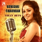 Sunidhi Chauhan Tolly Hits songs