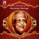 In Memory of Aacharya Aatreya songs