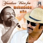 Yesudasu Voice for Mohanbabu Hits songs