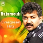 Rajamouli - Evergreen Hits songs