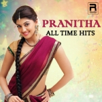 Pranitha - All Time Hits songs