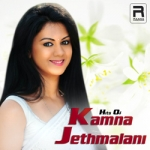 Hits of Kamna Jethmalani songs