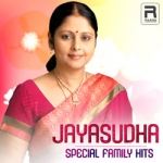 Jayasudha Special - Family Hits songs