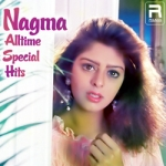 Nagma - Alltime Special Hits songs