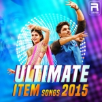 Ultimate Item Songs - 2015