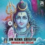 Om Nama Shivaya - Shivarathri Special songs