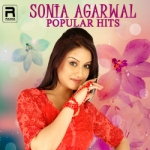 Sonia Agarwal - Popular Hits songs