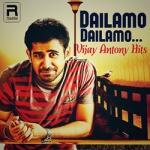 Dailamo Dailamo… Vijay Antony Hits