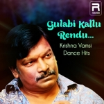 Gulabi Kallu Rendu… Krishna Vamsi Dance Hits songs
