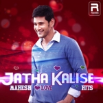 Jatha Kalise - Mahesh Love Hits songs