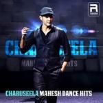Charuseela - Mahesh Dance Hits
