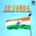 Ee Janda - Independence Day Special Songs songs