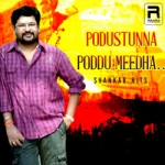 Podusthunna Poddu Meedha - Shankar Hits songs