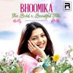 Bhoomika The Bold And Beautiful Hits songs