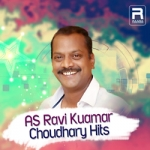 AS. Ravi Kumar Choudhary Hits songs