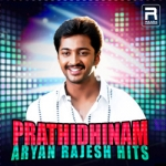 Prathidhinam - Aryan Rajesh Hits songs