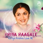 Priy Raagale - Ramya Krishna Love Hits songs