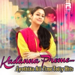 Kadanna Preme - Jyothika All Time Tolly Hits songs