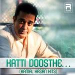 Katti Doosthe - Kamal Hasan Hits songs