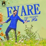 Evare - Naga Chaitanya Love Hits songs