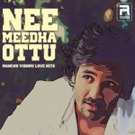Nee Meedha Ottu - Manchu Vishnu Love Hits songs