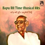 Bapu All Time Musical Hits songs