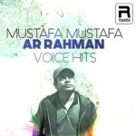 Mustafa Mustafa - AR. Rahman Voice Hits