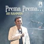 Prema Prema - AR. Rahman Forever Love Hits
