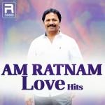 AM Ratnam Love Hits songs