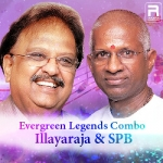 Evergreen Legends Combo Illayaraja & SPB