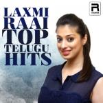 Laxmi Raai Top Telugu Hits songs