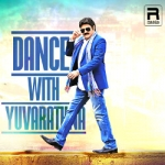 Dance With Yuvarathna songs