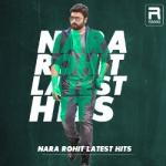 Nara Rohit Latest Hits songs