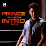 Prince Mahesh Intro Hits songs