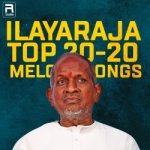 Ilayaraja Top 20-20 Melody Songs