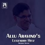 Allu Aravinds Legendry Hitz songs
