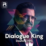 Dialogue King Dashing Hits songs
