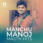 Manchu Manoj Masth Hits songs