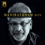 Manirathnam Hits songs