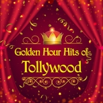 Golden Hour Hits Of Tollywood songs